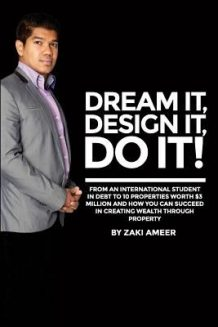 Dream It! Design It! Do It!